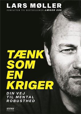 Tænk som en kriger Lars Møller 9788711901434