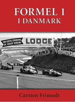 FORMEL 1 - i Danmark Carsten Frimodt 9788793589025