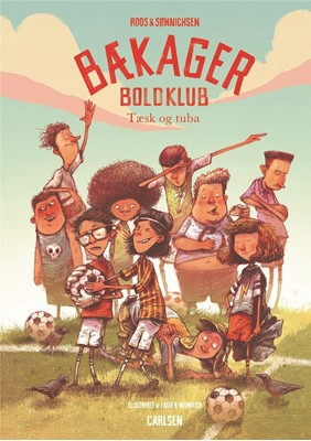 Bækager Boldklub (1) - Tæsk og tuba Ole Sønnichsen, Jesper Roos Jacobsen 9788711698266