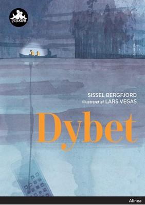 Dybet, Sort Læseklub Sissel Bergfjord 9788723527974