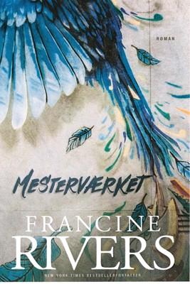 Mesterværket Francine Rivers 9788771329926