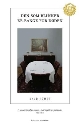 Den som blinker er bange for døden Knud Romer Jørgensen, Knud Romer 9788711901816