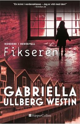 Fikseren Gabriella Ullberg Westin 9788771914580