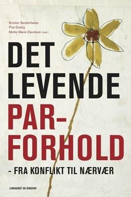 Det levende parforhold Piet Draiby, Kirsten Seidenfaden 9788711902516