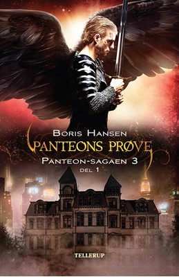 Panteon-sagaen #3: Panteons Prøve - del 1 Boris Hansen 9788758829494