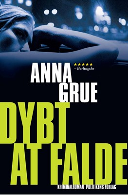 Dybt at falde Anna Grue 9788740049268