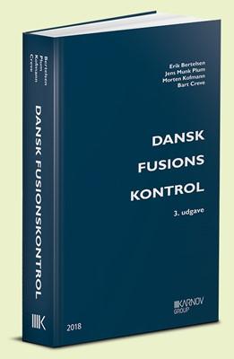 Dansk Fusionskontrol Morten Kofmann, Erik Bertelsen, Bart Creve, Jens Munk Plum 9788761940209