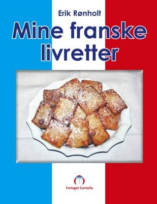 Mine franske livretter Erik Rønholt 9788743005841