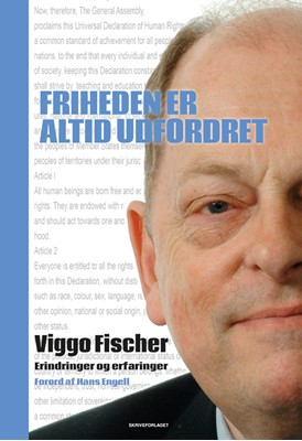 Friheden er altid udfordret Viggo Fischer 9788793678248