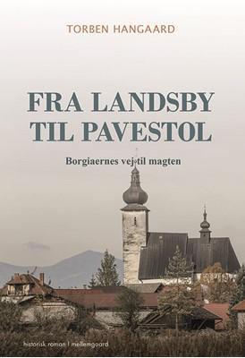 Fra landsby til pavestol Torben Hangaard 9788771909227