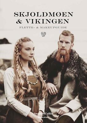 Skjoldmøen & Vikingen Annette Collin 9788772003771