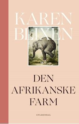 Den afrikanske farm Karen Blixen 9788702266351
