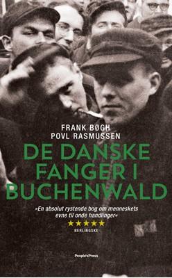 De danske fanger i Buchenwald PB Frank Bøgh, Povl Rasmussen 9788772005379