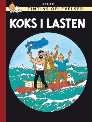Tintins Oplevelser: Koks i lasten Hergé 9788770851633