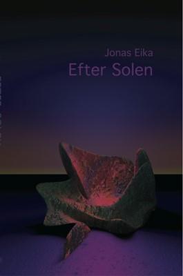 Efter solen Jonas Eika 9788793077447