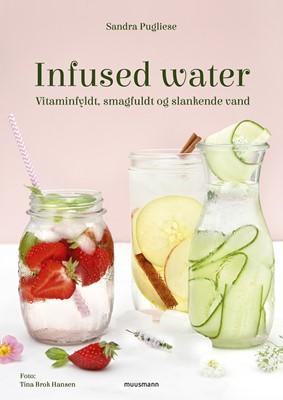 Infused water Sandra Pugliese 9788793575516