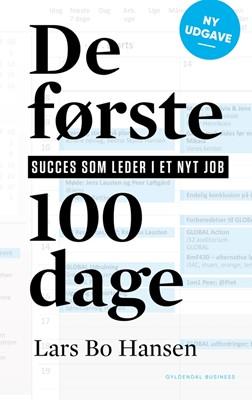 De første 100 dage Lars Bo Hansen 9788702251708