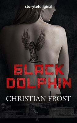 Black Dolphin Christian Frost 9788772005447