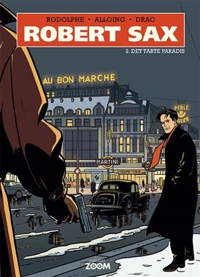 Robert Sax 2: Det tabte paradis Drac, Alloing, Rodolphe 9788793564800