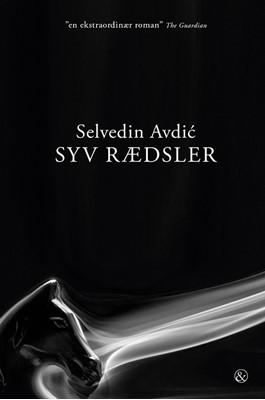 Syv rædsler Selvedin Avdić, Selvedin Avdić, Selvedin Avdić, Selvedin Avdić, Selvedin Avdic 9788771512885