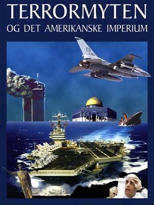 Terrormyten og det amerikanske imperium Rune Engelbreth Larsen 9788799321971
