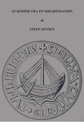 At komme fra en søfartsnation Steen Jensen 9788798779896
