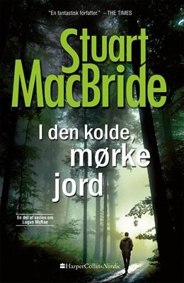 I den kolde, mørke jord Stuart MacBride 9789150789492