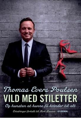 Vild med stiletter Kurt Lassen, Thomas Evers Poulsen 9788702177220