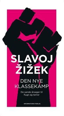 Den nye klassekamp Slavoj Žižek 9788775147267
