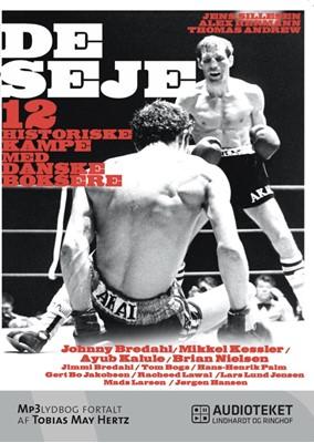 De seje – 12 historiske kampe med danske boksere Thomas Andrew, Alex Hermann, Jens Sillesen 9788711493755