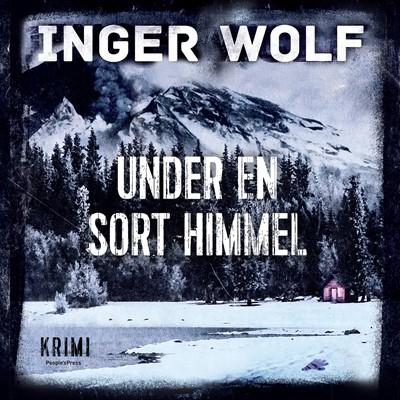 Under en sort himmel Inger Wolf 9788772007564