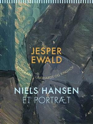 Niels Hansen: Et portræt Jesper Ewald 9788711922163