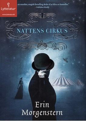 Nattens cirkus Erin Morgenstern 9788771625622