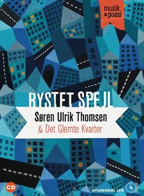 Rystet spejl. Musik & poesi Søren Ulrik Thomsen, Det Glemte Kvarter 9788702152883