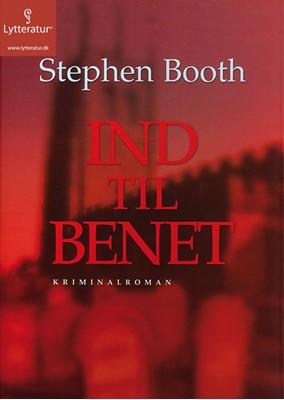 Ind til benet Stephen Booth 9788771307566