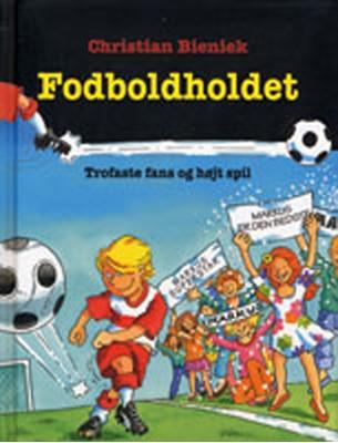 Trofaste fans og højt spil Christian Bieniek 9788762726000