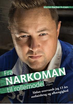 Fra Narkoman til Rollemodel Martin Bødker Fritzen 9788771708776