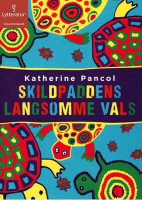 Skildpaddens langsomme vals Katherine Pancol 9788771626438