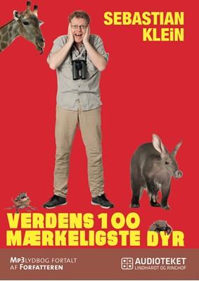 Verdens 100 mærkeligste dyr Sebastian Klein 9788711708439