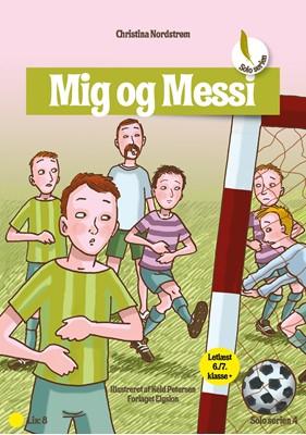Mig og Messi Christina  Nordstrøm 9788772140681