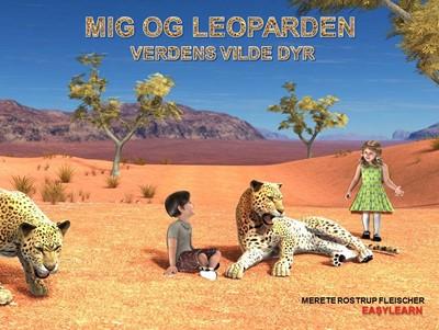 Mig og leoparden Merete Rostrup Fleischer 9788793484153