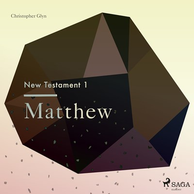 The New Testament 1 - Matthew Christopher Glyn 9788711674383