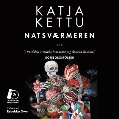 Natsværmeren Katja Kettu 9788771804522