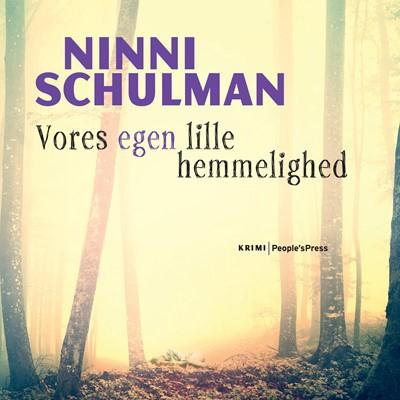 Vores egen lille hemmelighed Ninni Schulman 9788771801460