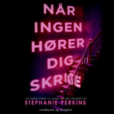 Når ingen hører dig skrige Stephanie Perkins 9788726027341