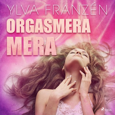 Orgasmera mera Ylva Franzén 9788711966631