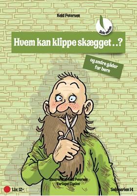 Hvem kan klippe skægget...? Keld  Petersen 9788772140780