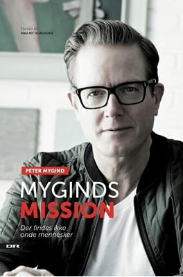 Myginds mission Peter Mygind Peter Mygind, Peter Mygind 9788711349380
