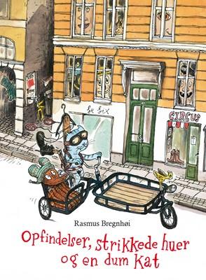 Opfindelser, strikkede huer og en dum kat Rasmus Bregnhøi 9788711934906