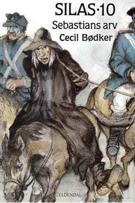 Silas 10 - Sebastians arv Cecil Bødker 9788702264371